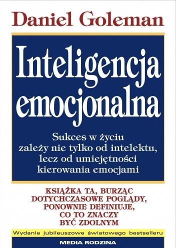"""Książka """"Inteligencja Emocjonalna"""" Daniela Golemana"""