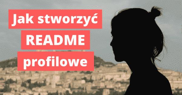 jak-stworzyc-readme-profilowe
